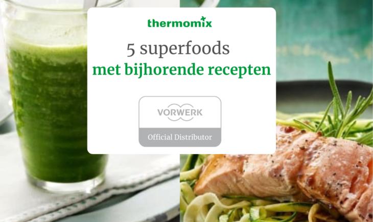 superfoods met recepten